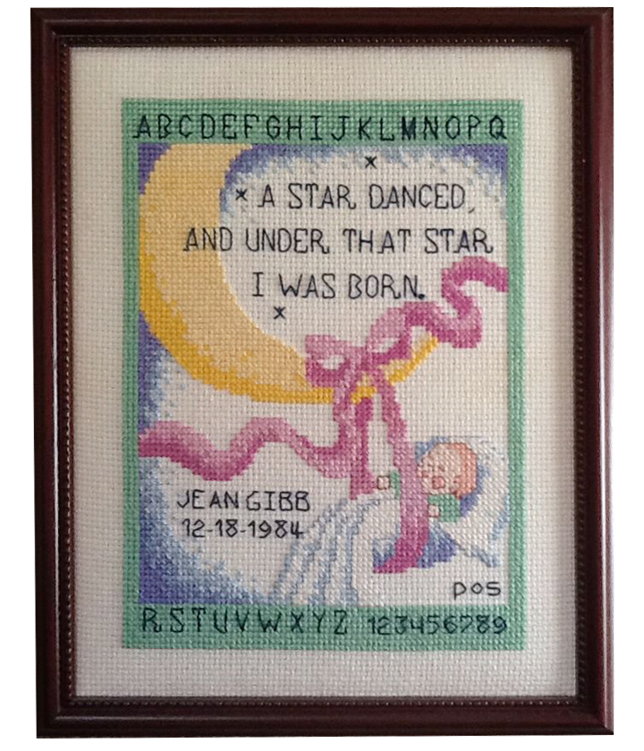 Object: Birthdate embroidery Size: 31cm x 25cm Age when given: 7 days Date when given: December 25, 1984 Location: Eureka, California Submitted by: Jean Gibb