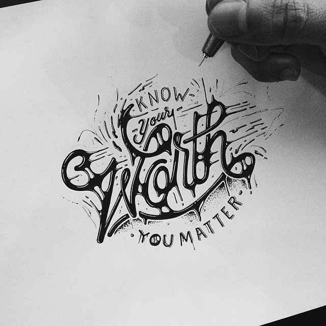 typeverything: Typeverything.com Know Your Worth by draw_ul.
