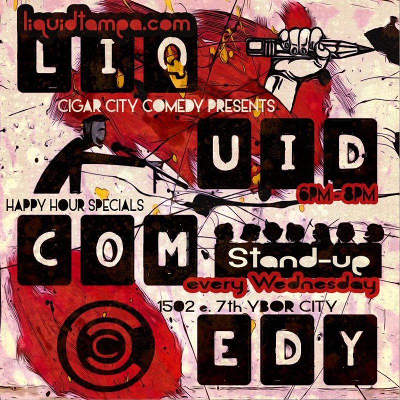 Liquid Ybor City - Open Mic (Wednesdays)