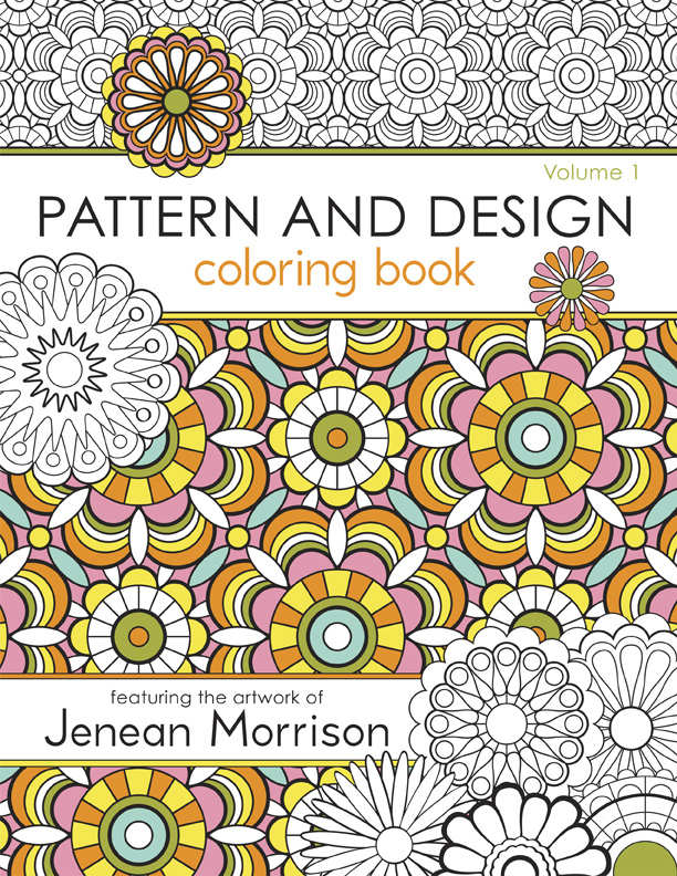 Pattern And Design Coloring Book Volume 1 Jenean Morrison Art