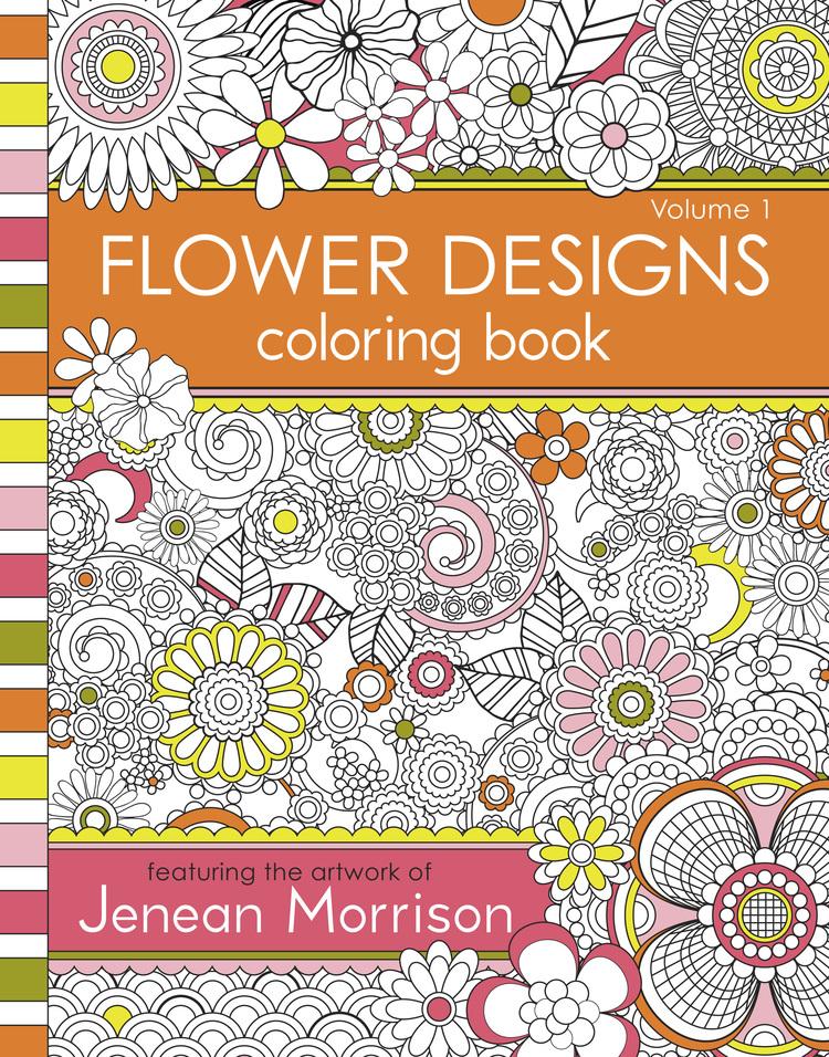 Flower Designs Coloring Book — Jenean Morrison Art & Design