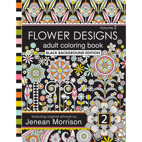 0 Flower Designs Adult Coloring Book Black Background Edition Volume 2