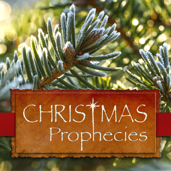Christmas Prophecies