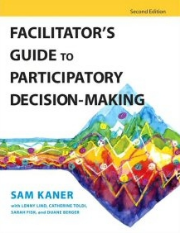 You will receive a copy of  Facilitator's Guide to Participatory Decision-Making , the definitive resource for collaboration specialists.