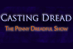 casting-dread-penny-dreadful-podcast-logo.jpg
