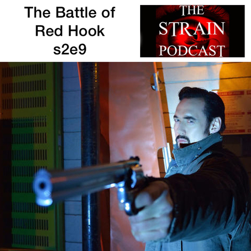 Blaire and Kyle discuss s1e9 of The Strain