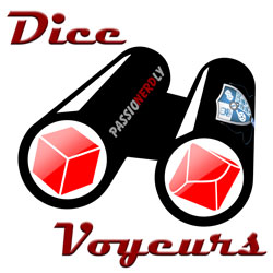 Companion Blog to the Dice Voyeurs Podcast