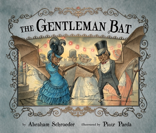 The Gentleman Bat  is available now. Click on the cover for more information.