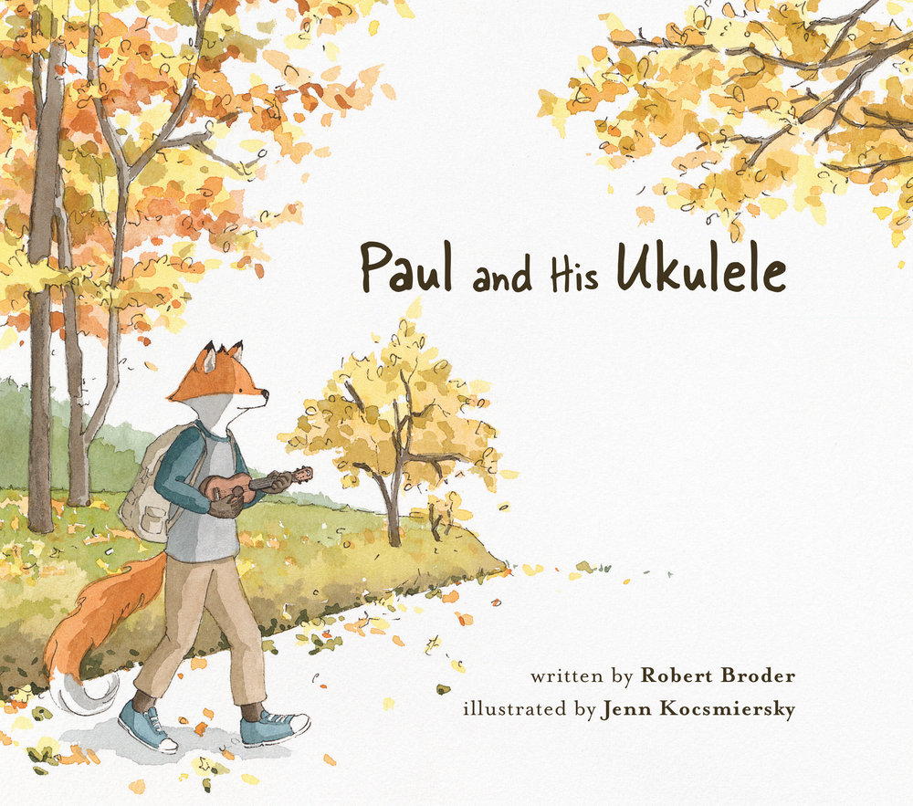 Paul and His Ukulele  is coming September 18, 2018. Click the cover for more information.