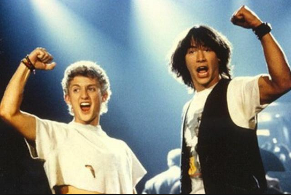 Bill & Ted.