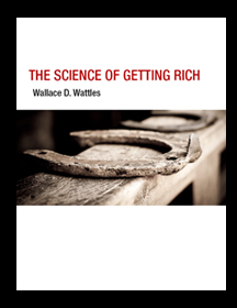 The Science of Getting Rich, by Wallace D. Wattles. Originally published in 1910. Book is in the Public Domain so I have used it to create my first eBook. Giving it for free.