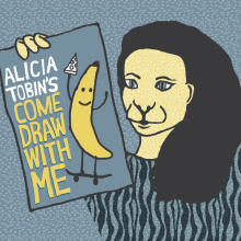 "Alicia's  monthly comedy show  is called ""Come Draw With Me"""