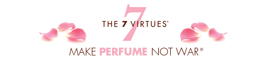 7 Virtues Perfume by Barb Stegemann.  Make Perfume Not War
