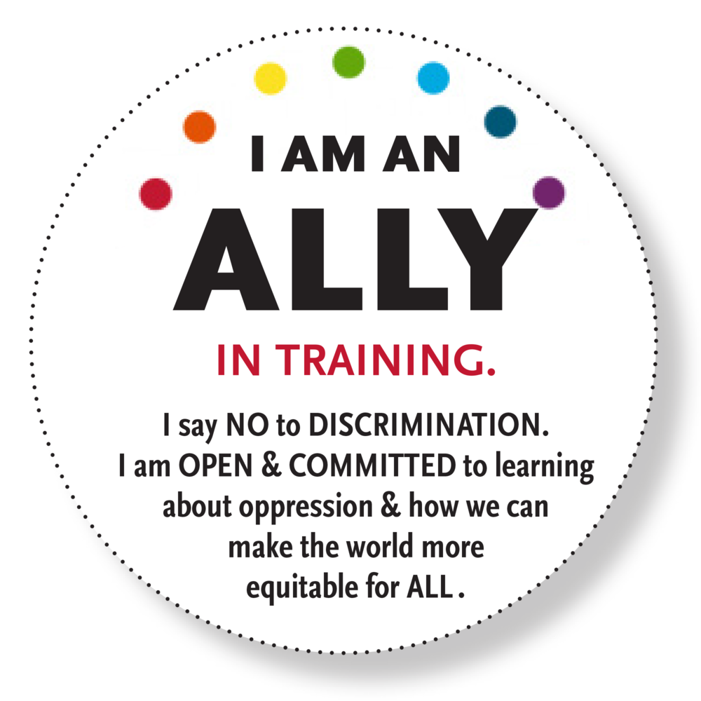 "Printable ( right click on the graphic , ""Save As""), high-resolution ""I am an Ally"" button. I hereby release this to the public domain. If you would like to see variations I will do it for free."