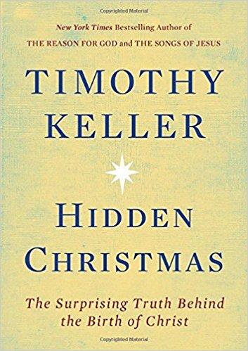 Hidden Christmas by Timothy Keller