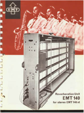 EMT 140 Plate Reverb owner's manual.  These things sound absolutely incredible but are a 4 – person job to lift and quite expensive.  They are still widely sought-after and used throughout the world.