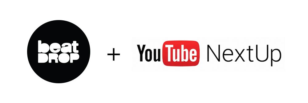 Beat Drop Selected for YouTube NextUp — Beat Drop