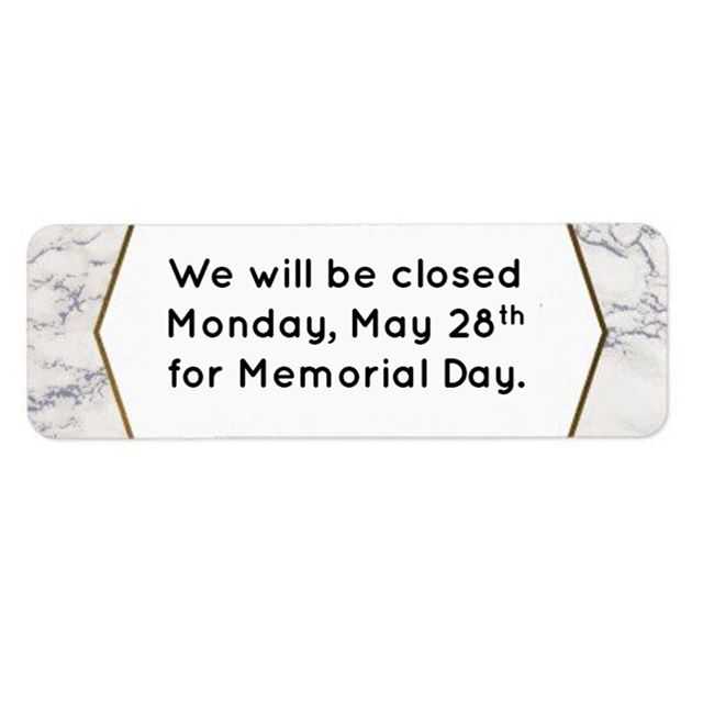 We will be closed tomorrow, May 28th for Memorial Day. Have a safe rest of your weekend and see you Tuesday 10-6!