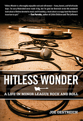 Hitless Wonder - A Life in Minor League Rock And Roll