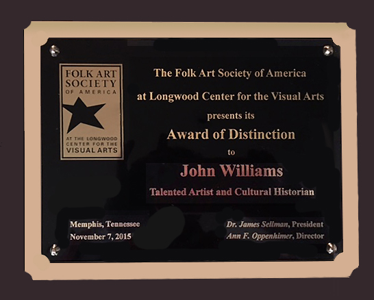 John received the award on November 7, 2015 at the Folk Art Society of America Annual Conference in Memphis, Tennessee.