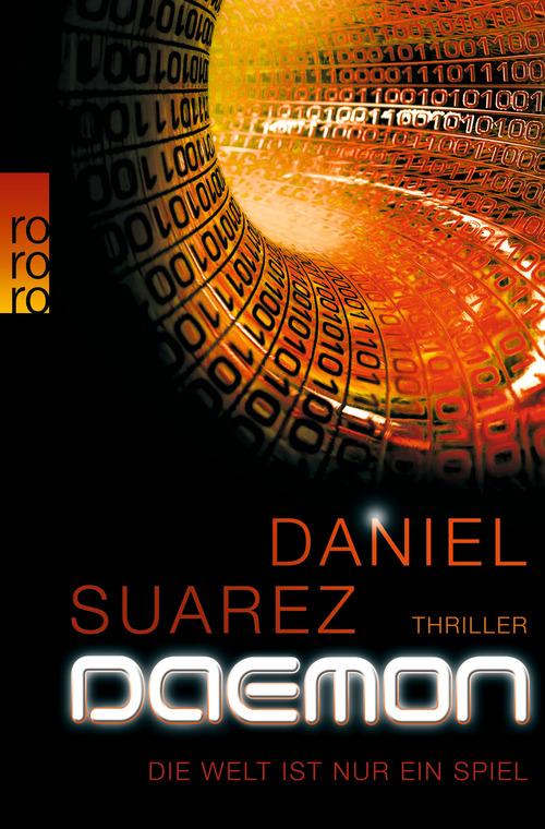 Das Buch-Cover zu Daemon von Daniel Suarez - (c) Rowohlt Verlag