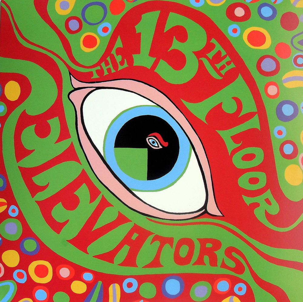 """The Psychedelic Sounds of the Thirteenth Floor Elevators,"" released in 1966."