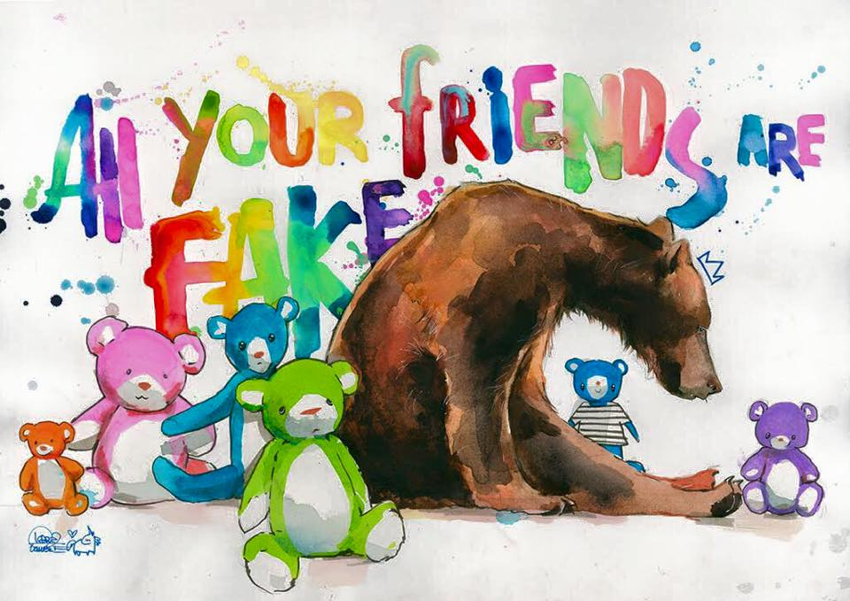 All Your Friends Are Fake