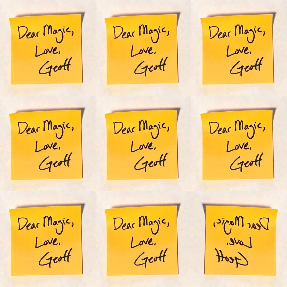 _________________________  Dear Magic,  Love,  Geoff  _________________________  Jan. 2019