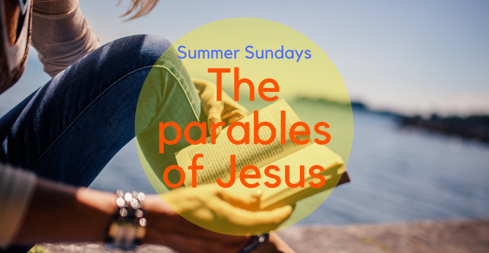 Summer Sundays - The parables of Jesus.png