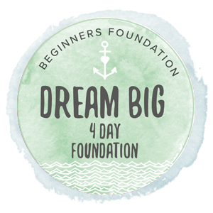 Lucy Richards : 'Dream Big' 4 DAY BEGINNERS Foundation Course
