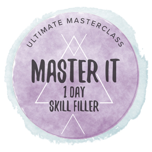 Samantha Blake : 'Master It' 1 DAY BESPOKE Skill Filler Course