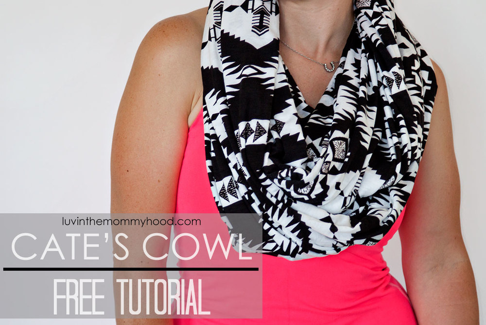 cate's cowl tutorial on www.luvinthemommyhood.com #sewing #knits
