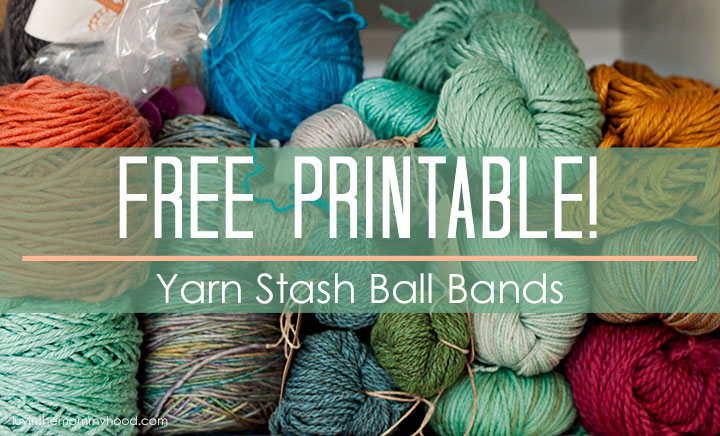 Yarn Stash Ball Bands Free Printable on luvinthemommyhood.com