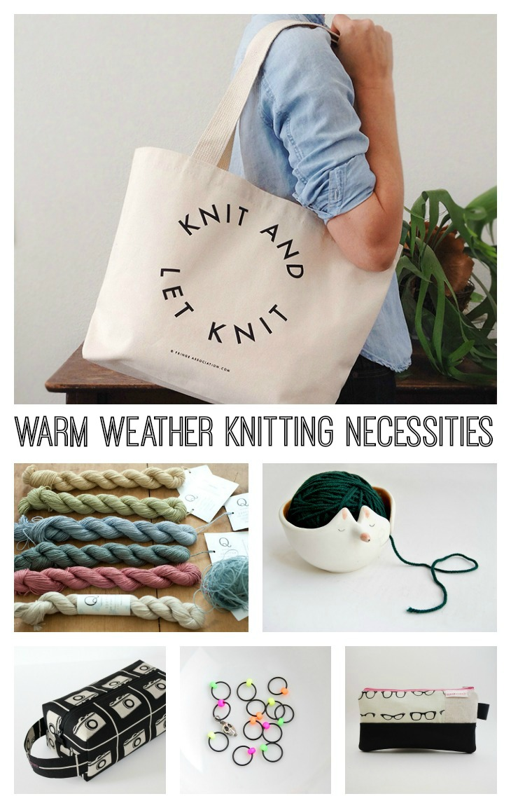 Warm Weather Knitting Necessities // VeryShannon.com
