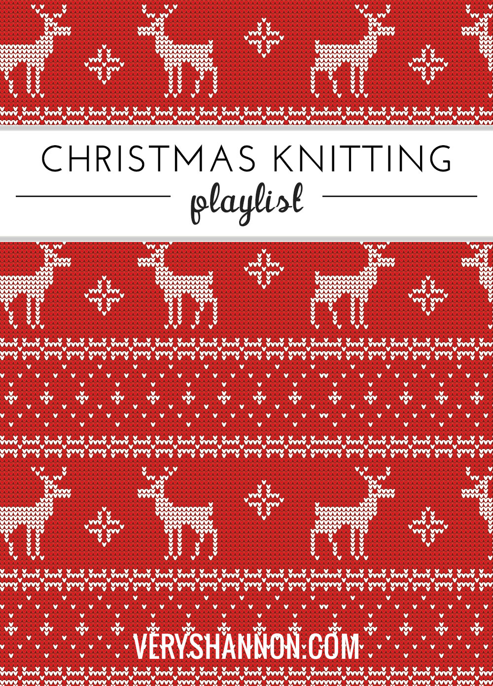 Christmas Knitting Playlist || VeryShannon.com #music #christmas #knitting