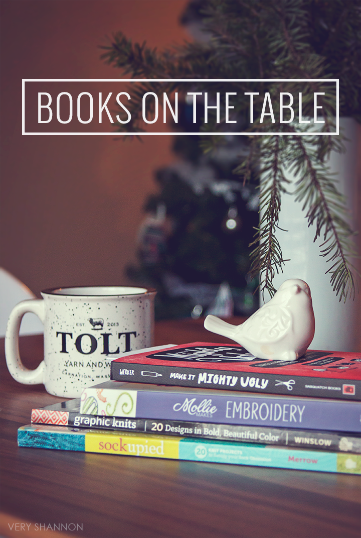 Books on the Table || Book Reviews of Make it Mighty Ugly, Graphic Knits, Mollie Makes Embroidery and Sockupied on VeryShannon.com.