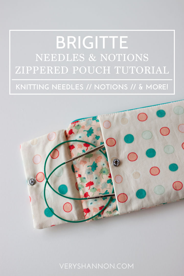 Brigitte Needles & Notions Zippered Pouch Tutorial // VeryShannon.com