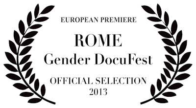 Aug 28-30 Official selection for Rome's Gender Docufest 2013 and our European premiere. Both filmmakers will be in attendance and very excited to introduce Rome to the Beavers!