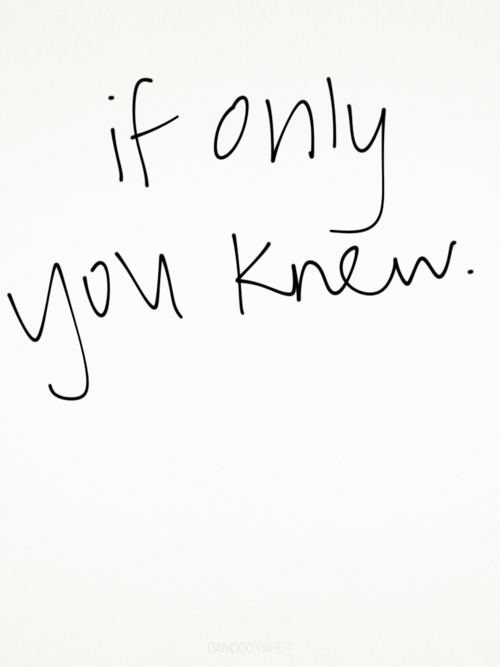 if only you knew.jpg