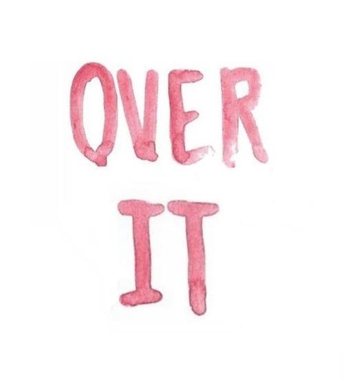 over it.jpg