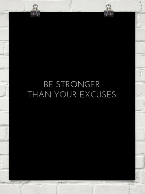 be stronger than your excuses.jpg