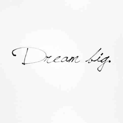 dream big quote.jpg