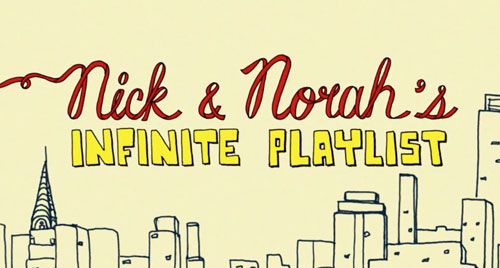 NICK AND NORAH'S INFINITE PLAYLIST   Sony Pictures  main titles