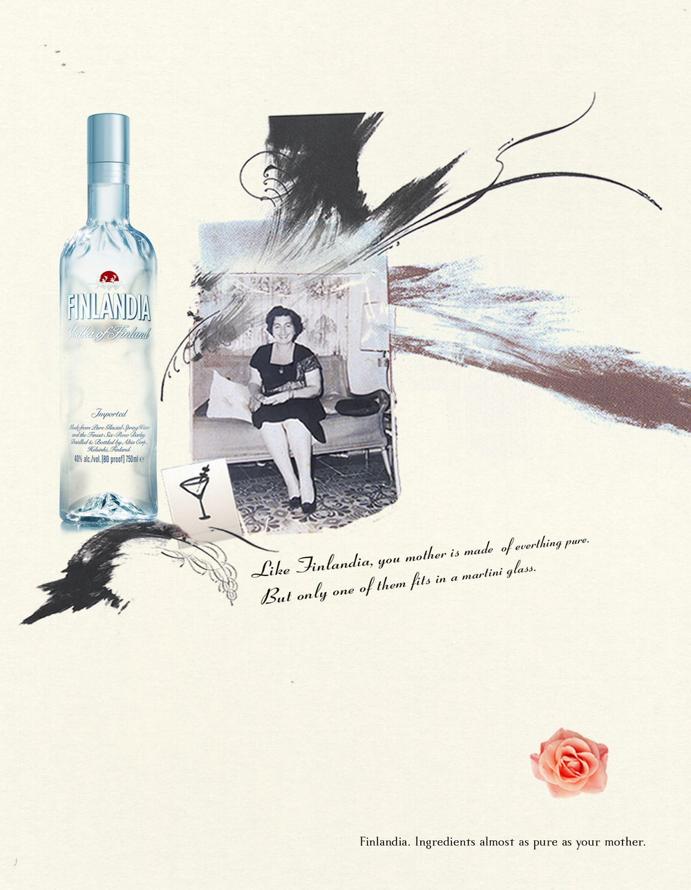 Finlandia Vodka   Creative Team: Lisa Leone & Eduardo Tua
