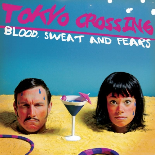 20._tokyos_crossing-_blood,sweat_and_fears__large-500x500.jpg