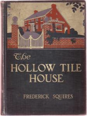 Squires' The Hollow Tile House