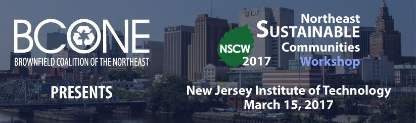 2017 Brownfields Coalition of the Northeast's Northeast Sustainable Communities Workshop