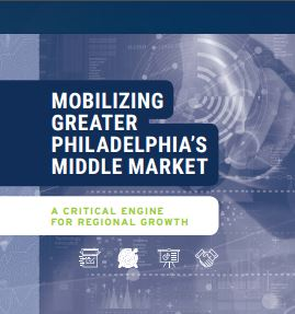 Mobilizing Greater Philadelphia's Middle Market