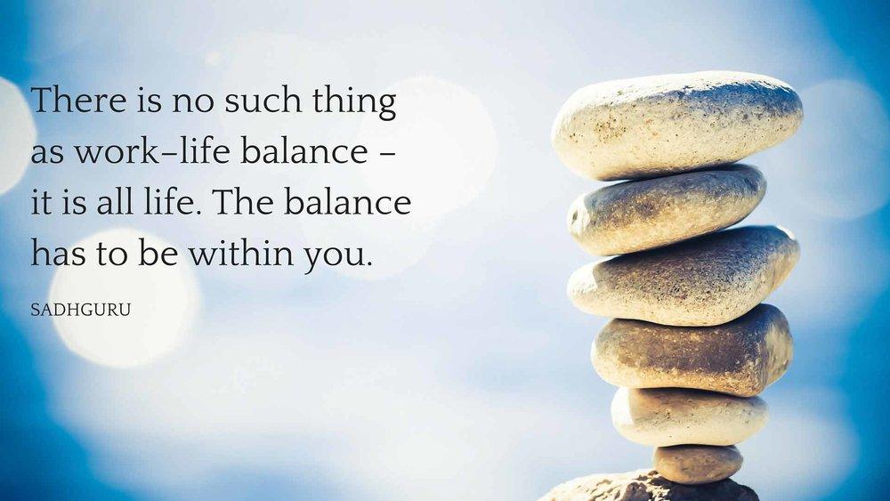 54156-sadhguru-quotes-work-life-balance-1.jpg