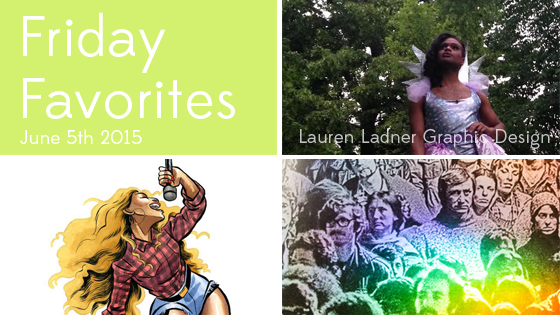 Friday Favorites June 5th 2015